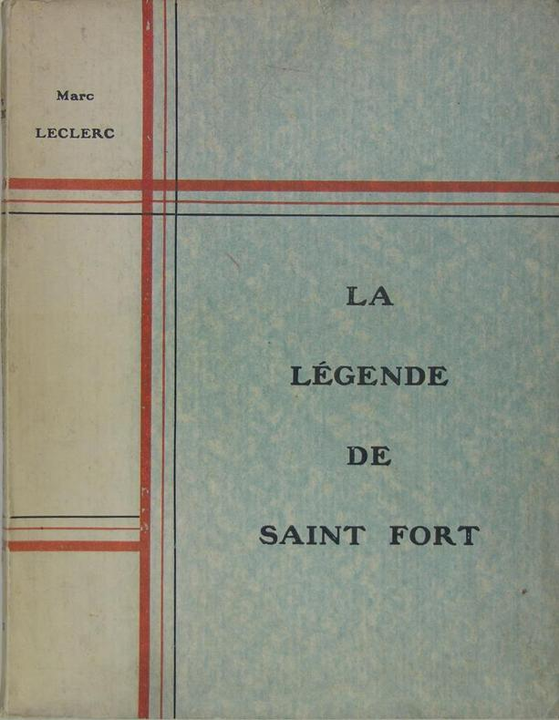 la legende de saint fort